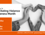 February 2021: Teen Dating Violence Awareness Month
